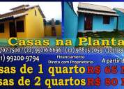Casas de 1 e 2 qts condominio terramar