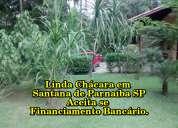 Chácara em santana de paraíba sp - aceita financiamento bancário