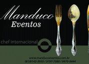 Chef manduco - buffet manduco eventos - brasilia df