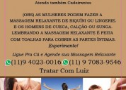 Massagista masculino em sp  (11) 9 4023-0016  luiz