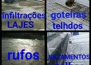 Tiro vazamentos goteiras infiltracoes de telhados lajes e calhas, contactarse.