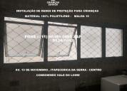 Redes de proteção para janelas, sacadas, varandas.