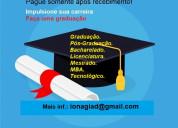 Diploma de graduação e pós sem pagar antecipado